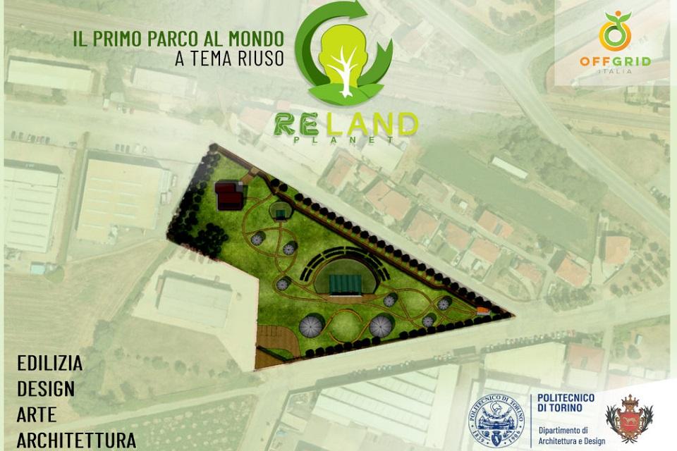 ReLand – nasce in Piemonte il primo Parco Sperimentale per la Resilienza e il Riuso